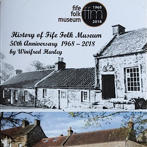 Fife Folk Museum 50thanniversary book