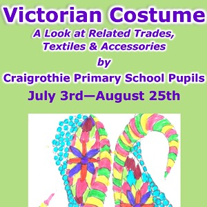 Fife Folk Museum Craigrothie Primary School Exhibition