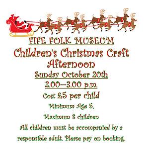 Fife Folk Museum Christmas Crafts